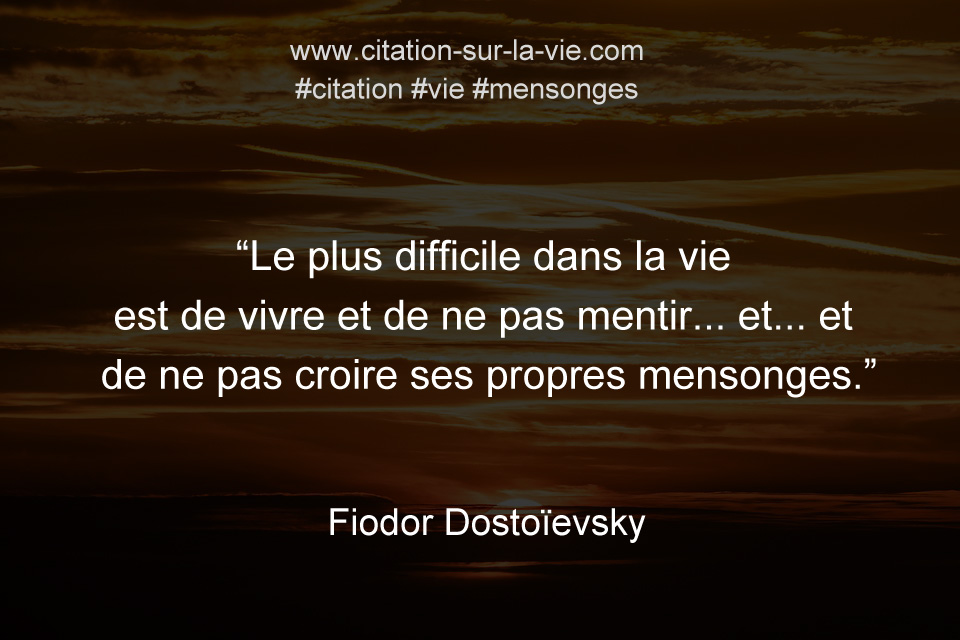 citation mensonges