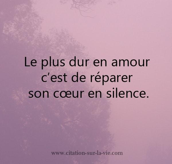 Le plus dur en amour reparer en silence