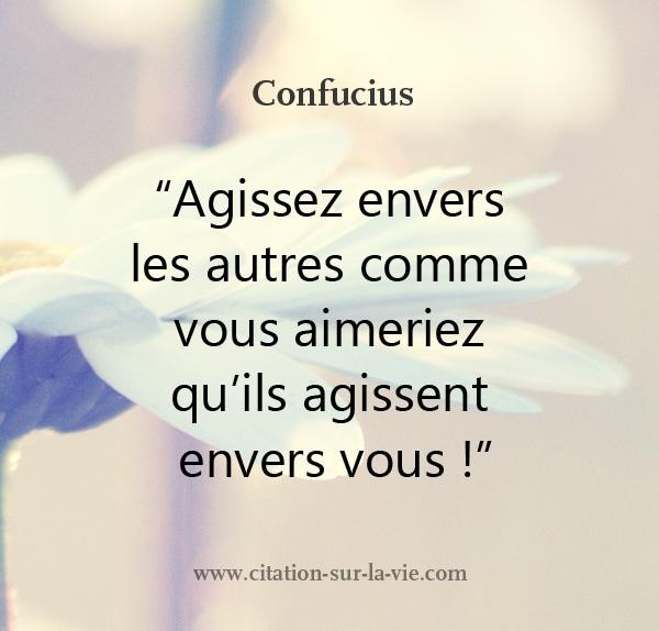confucius Agissez envers les autres
