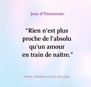 proche-absolu-amour-en-train-de-naitre-jean-ormesson